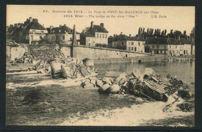 FRANCIA - 1914 - LOTTO/14194 - GUERRE DE 1914 PONT-STE-MAXENCE - NUOVA
