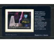 2012 - LOTTO/22807 - REPUBBLICA - BRIGATA FOLGORE - TESSERA FILATELICA