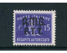 1949 - LOTTO/23720 - TRIESTE  A - 15 LIRE RECAPITO  AUTORIZZATO - NUOVO