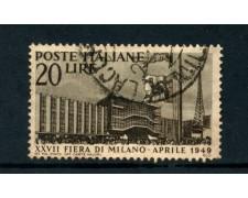 1949 - ITALIA REPUBBLICA - 27° FIERA DI MILANO - USATO - LOTTO/25251B