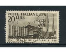 1949 - ITALIA REPUBBLICA - 27° FIERA DI MILANO - USATO - LOTTO/25251D