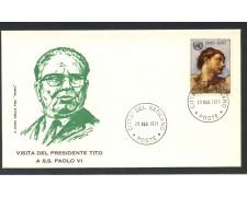 1971 - VATICANO - VISITA DEL PRESIDENTE TITO - BUSTA FDC ROMA - LOTTO/27776
