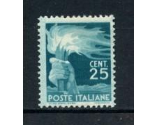 1945 - REPUBBLICA - 25 cent. DEMOCRATICA - NUOVO - LOTTO/30344
