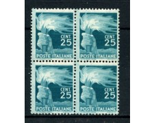 1945 - REPUBBLICA - 25 cent. DEMOCRATICA - QUARTINA  NUOVI - LOTTO/30344Q