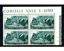 1956 - LOTTO/6299Q - REPUBBLICA - 25 L. TRAFORO SEMPIONE - QUARTINA NUOVI