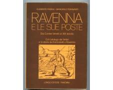 1977 - RAVENNA E LE SUE POSTE DAI CORRIERI VENETI AL XIX° SECOLO - LOTTO/32219